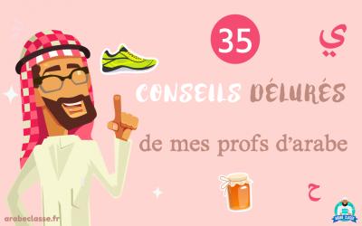 35 conseils insolites en langue arabe de mes professeurs
